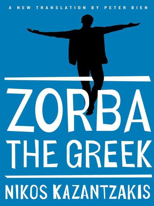 Title details for Zorba the Greek by Nikos Kazantzakis - Wait list