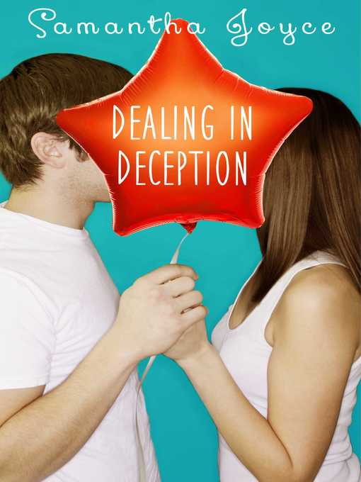Title details for Dealing in Deception by Samantha Joyce - Available