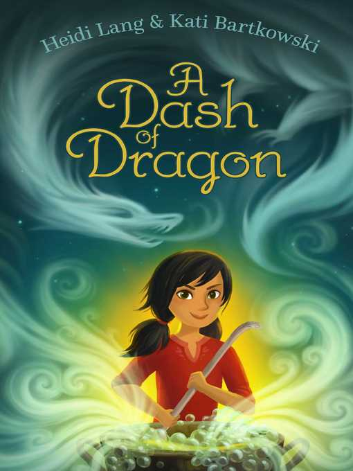 Title details for A Dash of Dragon by Heidi Lang - Available