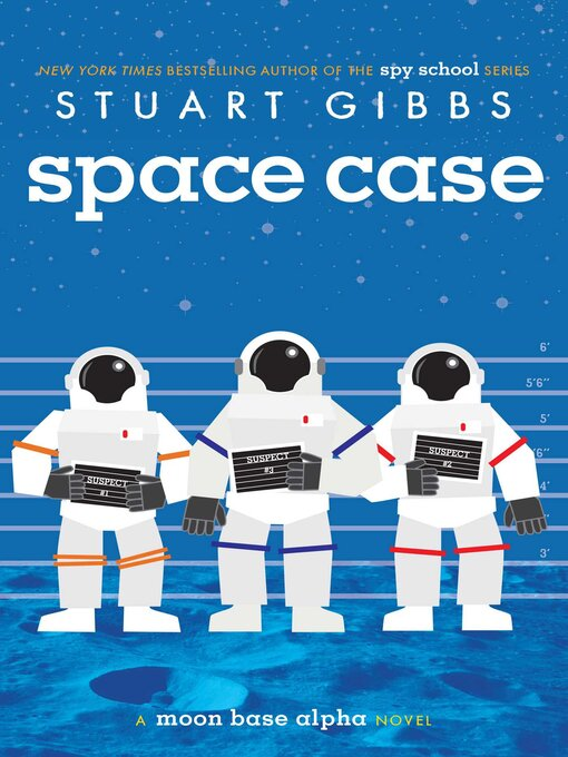 Title details for Space Case by Stuart Gibbs - Available