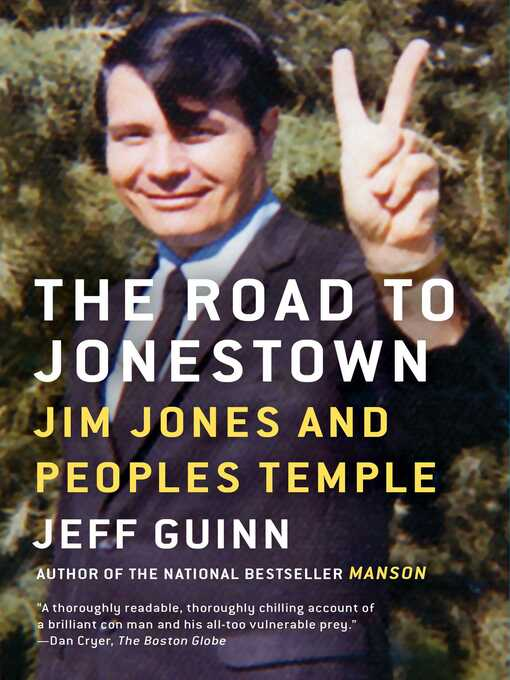 Title details for The Road to Jonestown by Jeff Guinn - Available