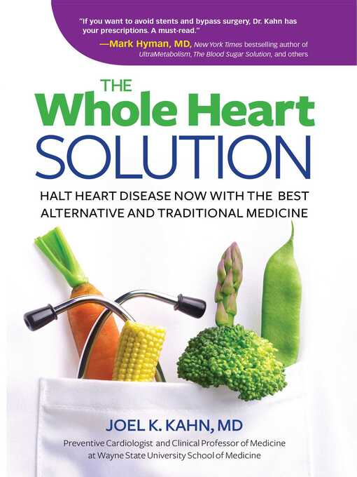Title details for The Whole Heart Solution by Joel K. Kahn, MD - Wait list