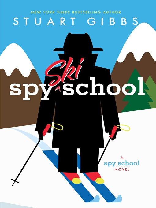 Title details for Spy Ski School by Stuart Gibbs - Wait list