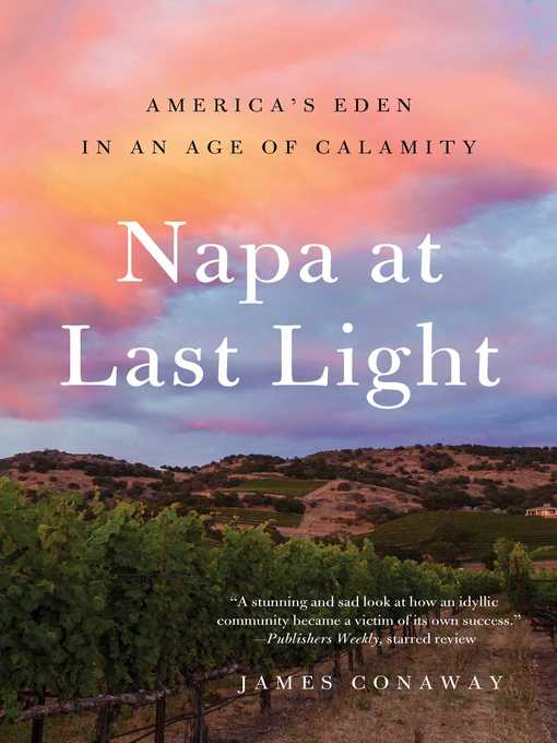 Title details for Napa at Last Light by James Conaway - Wait list