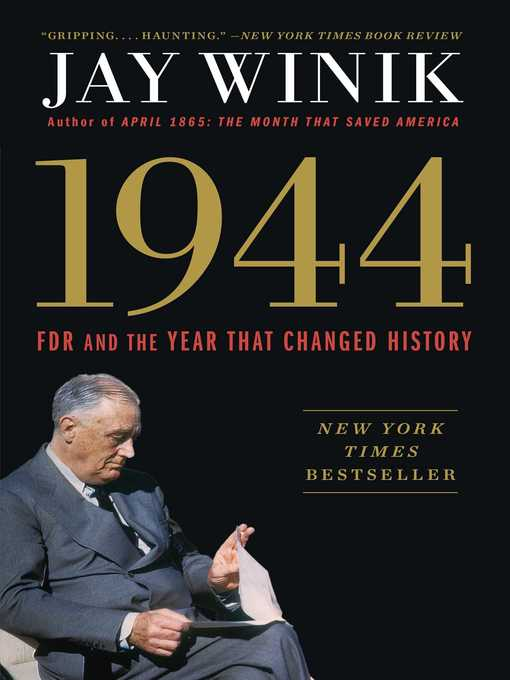 Title details for 1944 by Jay Winik - Available