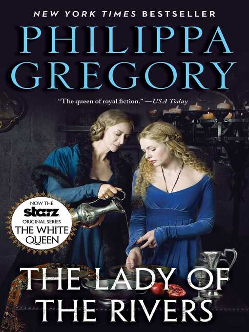 Title details for The Lady of the Rivers by Philippa Gregory - Wait list