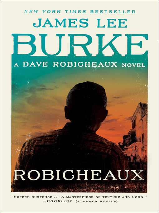 Title details for Robicheaux by James Lee Burke - Available