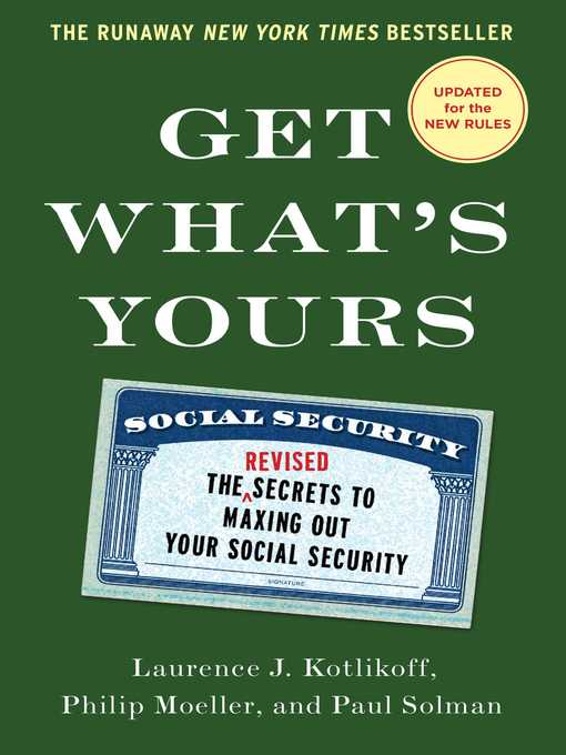 Title details for Get What's Yours by Laurence J. Kotlikoff - Available