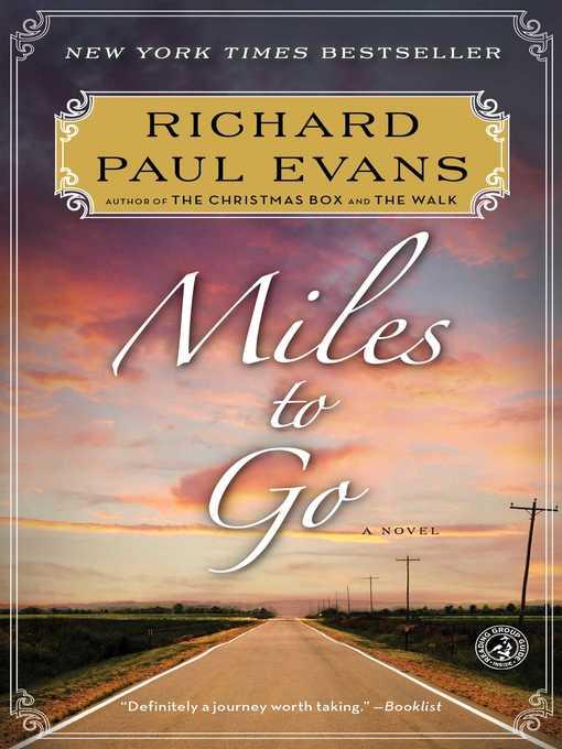 Title details for Miles to Go by Richard Paul Evans - Wait list