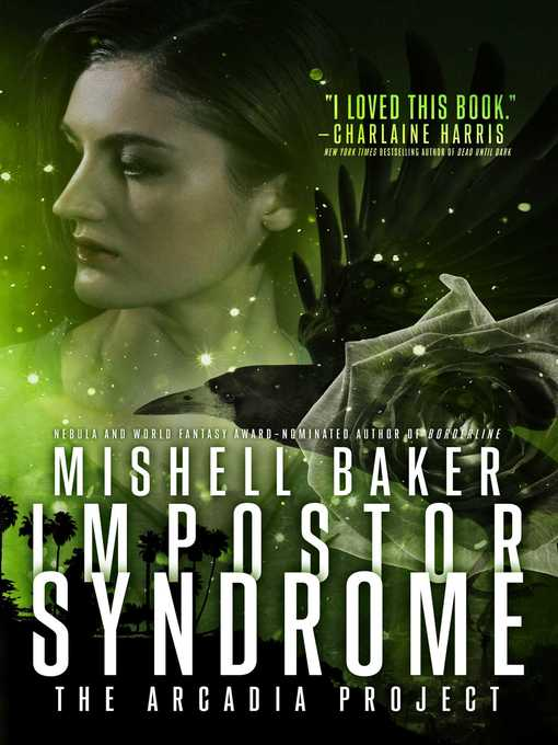 Title details for Impostor Syndrome by Mishell Baker - Available