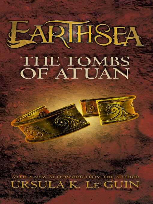 Title details for The Tombs of Atuan by Ursula  K. Le Guin - Available