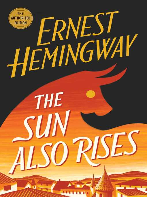 Title details for The Sun Also Rises by Ernest Hemingway - Wait list