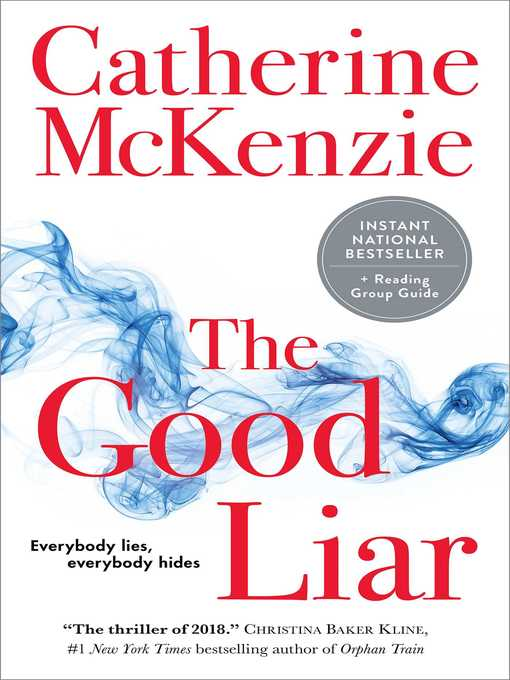 Title details for The Good Liar by Catherine McKenzie - Wait list