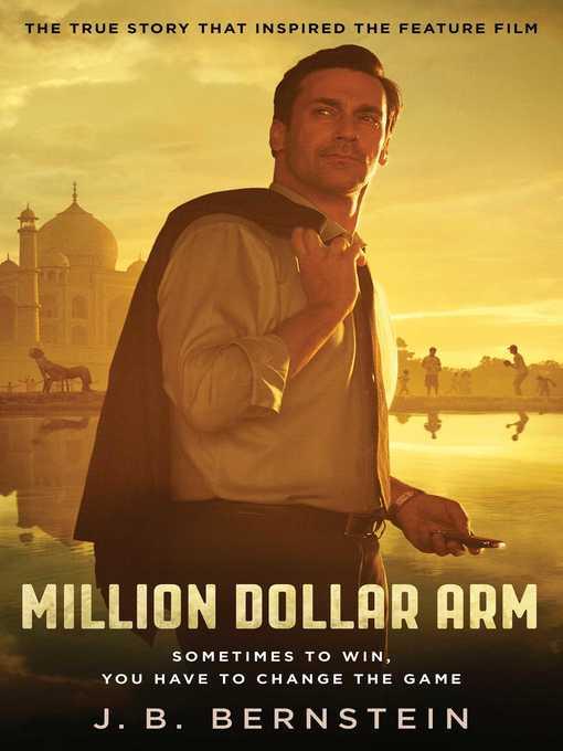 Title details for Million Dollar Arm by J. B. Bernstein - Wait list