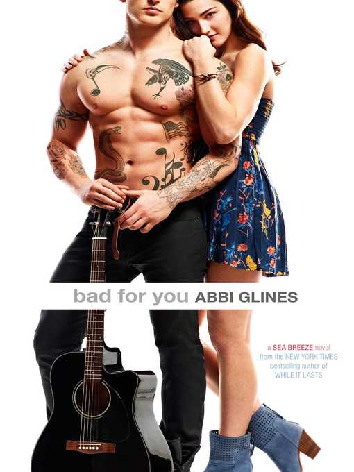 Title details for Bad for You by Abbi Glines - Wait list