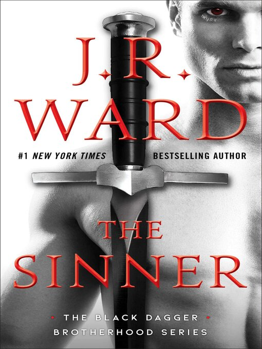 Title details for The Sinner by J.R. Ward - Available