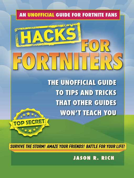 Title details for An Unofficial Guide to Tips and Tricks That Other Guides Won't Teach You by Jason R. Rich - Available