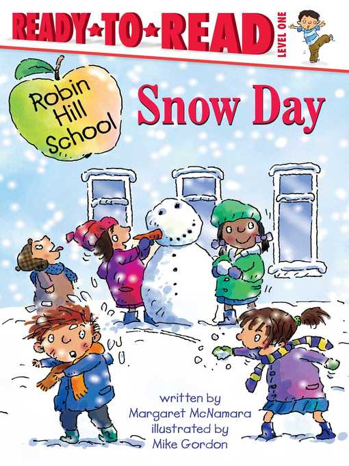 Title details for Snow Day by Margaret McNamara - Available
