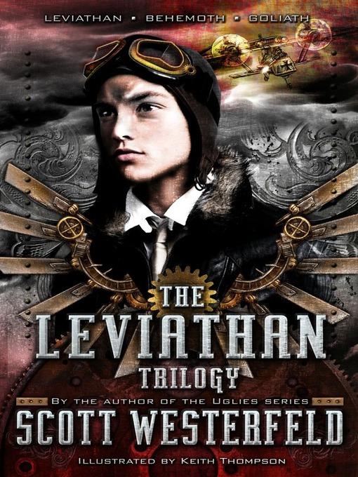Title details for Leviathan Trilogy by Scott Westerfeld - Wait list