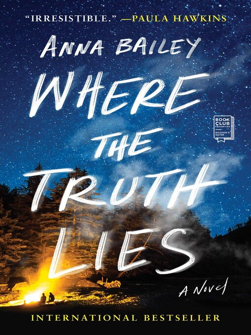 Title details for Where the Truth Lies by Anna Bailey - Available