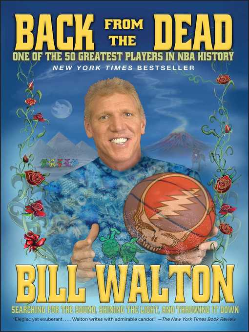 Title details for Back from the Dead by Bill Walton - Wait list