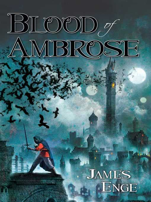 Title details for Blood of Ambrose by James Enge - Available