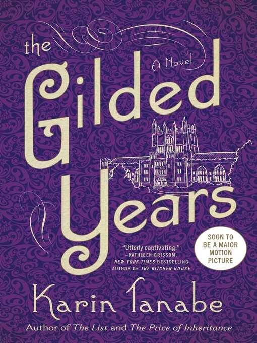 Title details for The Gilded Years by Karin Tanabe - Available