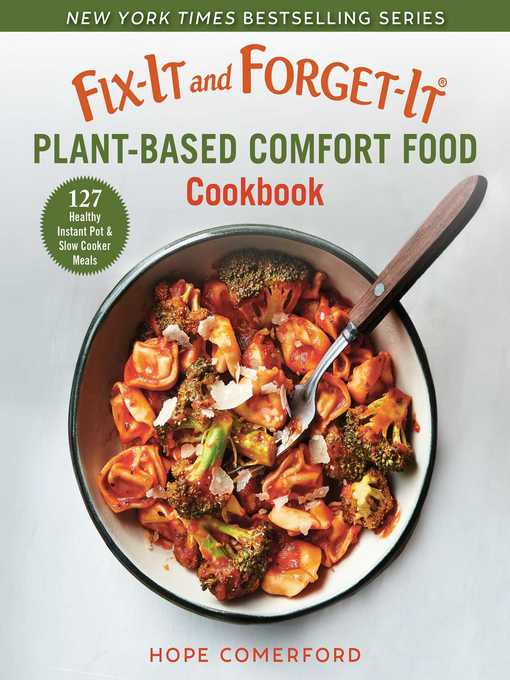 Title details for Fix-It and Forget-It Plant-Based Comfort Food Cookbook by Hope Comerford - Wait list