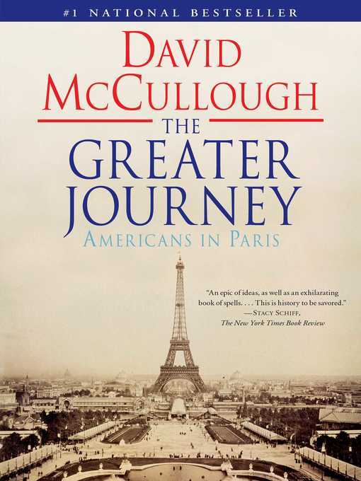 Title details for The Greater Journey by David McCullough - Wait list