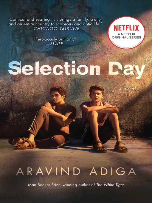 Title details for Selection Day by Aravind Adiga - Wait list