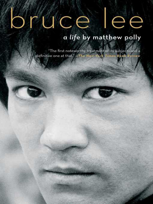 Title details for Bruce Lee by Matthew Polly - Available