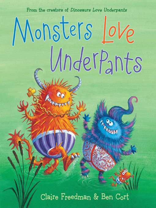 Title details for Monsters Love Underpants by Claire Freedman - Available