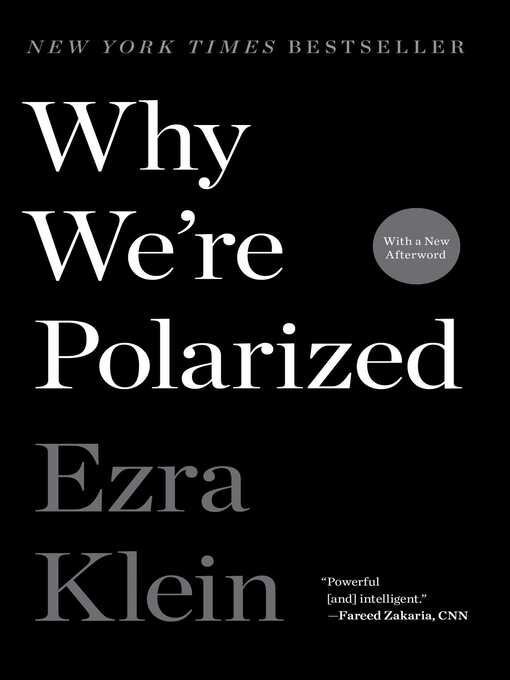 Title details for Why We're Polarized by Ezra Klein - Wait list