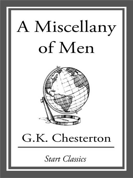 Title details for A Miscellany of Men by G. K. Chesterton - Available
