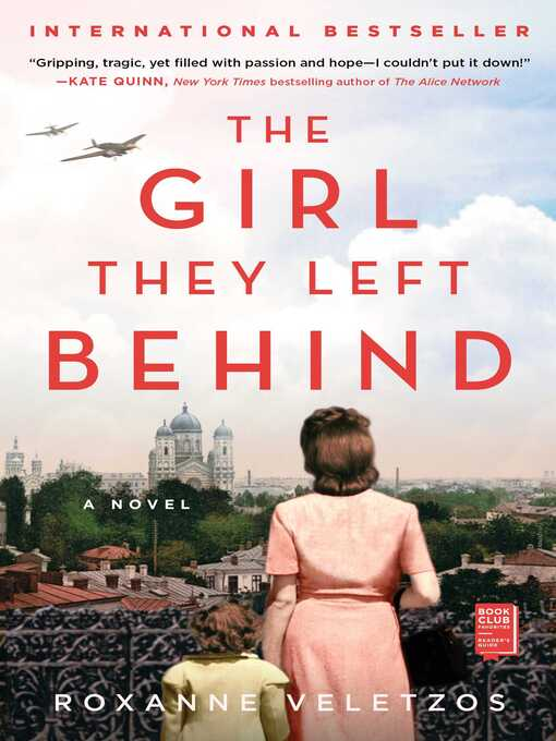 Title details for The Girl They Left Behind by Roxanne Veletzos - Wait list