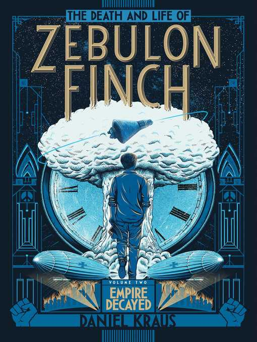 Cover of The Death and Life of Zebulon Finch, Volume 2