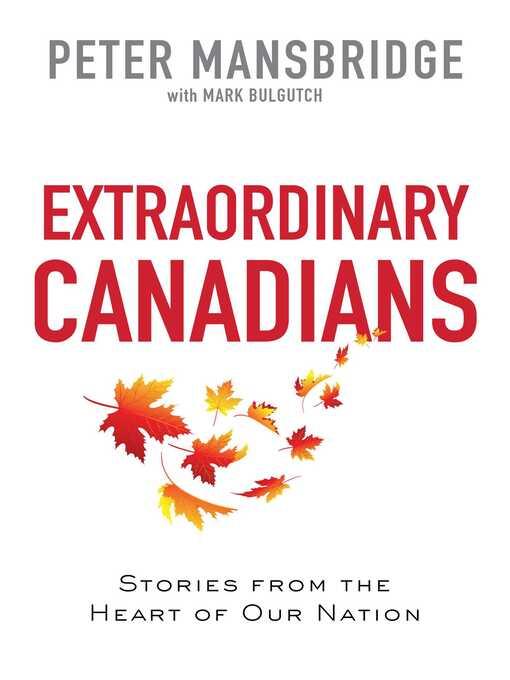 Title details for Extraordinary Canadians by Peter Mansbridge - Wait list