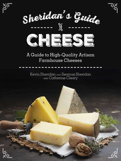 Title details for Sheridans' Guide to Cheese by Kevin Sheridan - Available