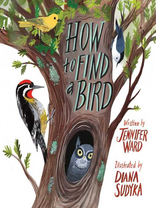 Title details for How to Find a Bird by Jennifer Ward - Wait list