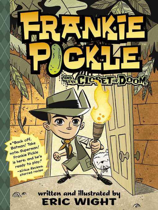 Title details for Frankie Pickle and the Closet of Doom by Eric Wight - Wait list