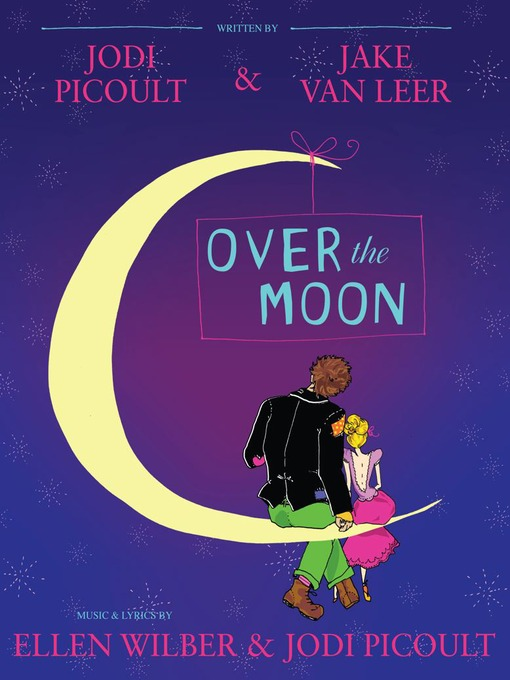 Title details for Over the Moon by Jodi Picoult - Available