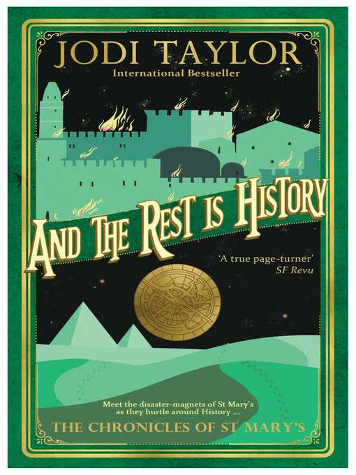 Title details for And the Rest Is History by Jodi Taylor - Available