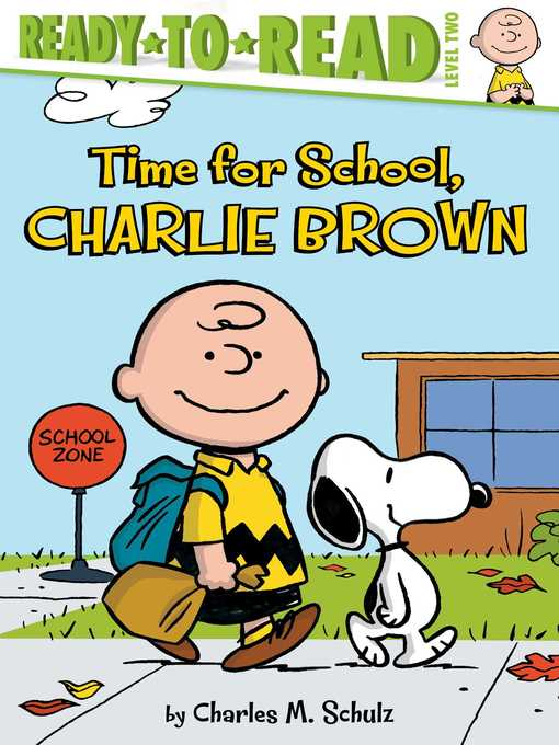 Title details for Time for School, Charlie Brown by Charles  M. Schulz - Wait list