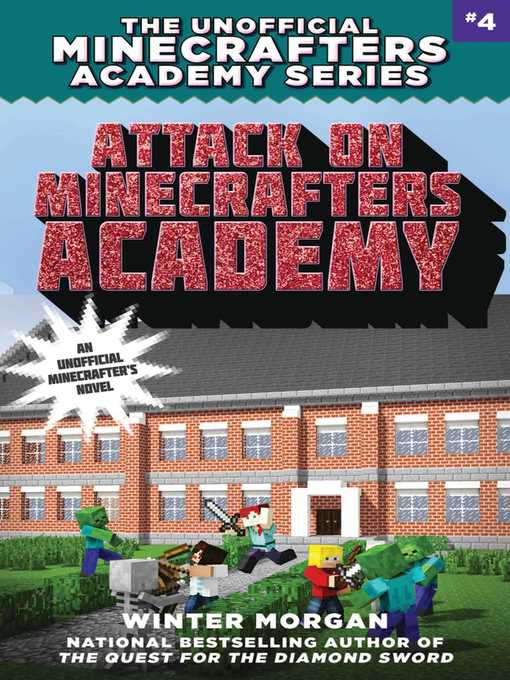 Title details for Attack on Minecrafters Academy by Winter Morgan - Available