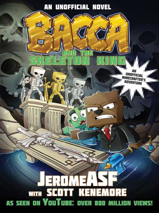 Title details for Bacca and the Skeleton King by JeromeASF - Available