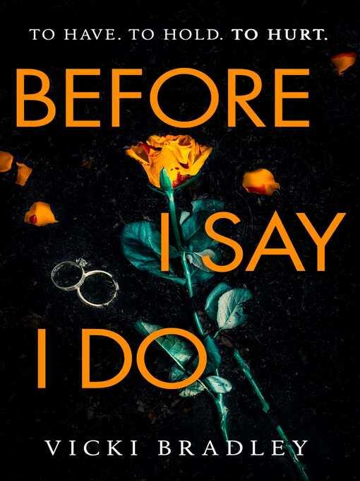 Title details for Before I Say I Do by Vicki Bradley - Wait list