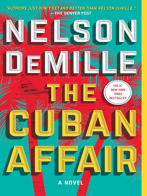 Title details for The Cuban Affair by Nelson DeMille - Wait list