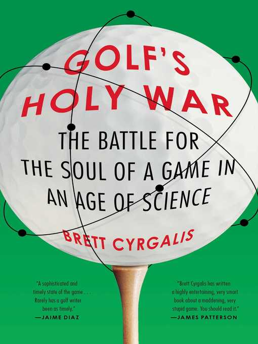 Title details for Golf's Holy War by Brett Cyrgalis - Wait list