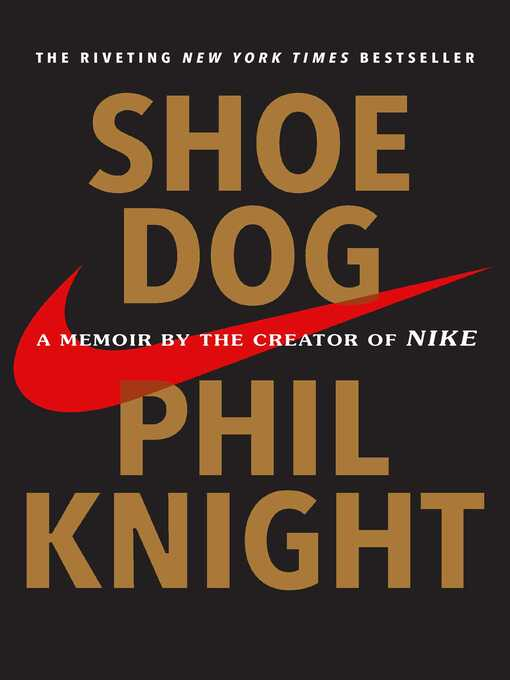 Title details for Shoe Dog by Phil Knight - Wait list