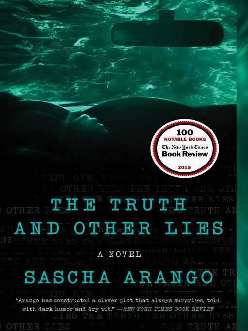 Title details for The Truth and Other Lies by Sascha Arango - Available